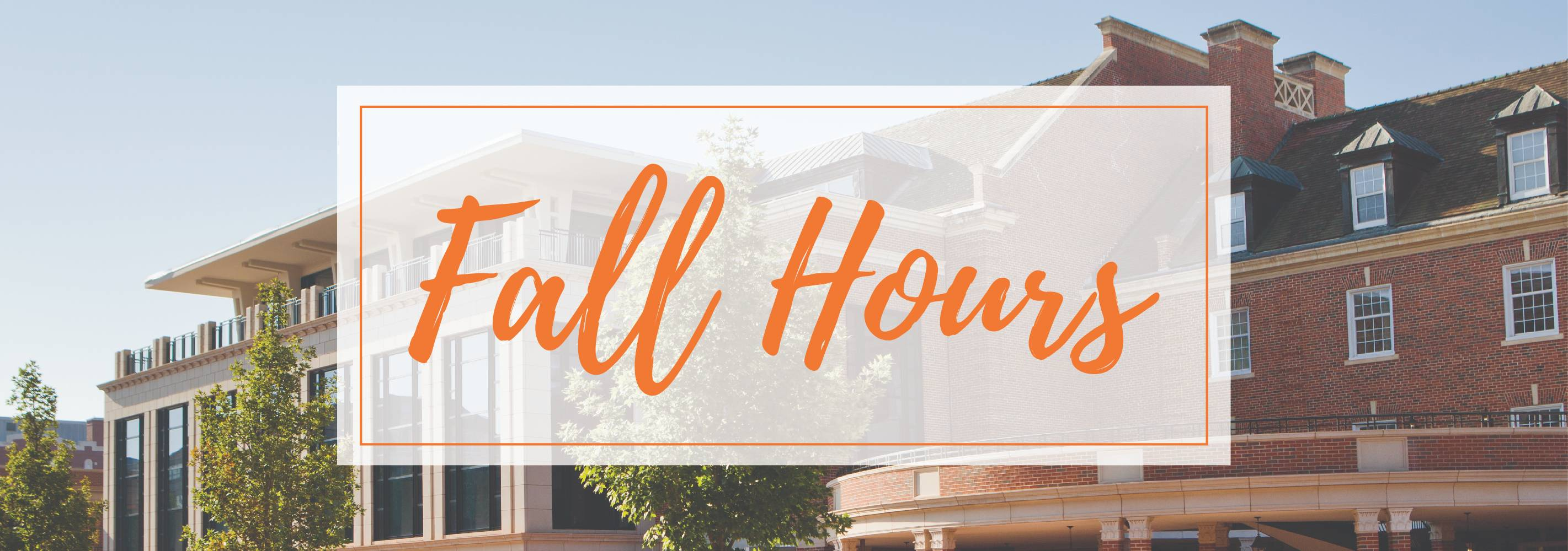 Fall Hours Banner